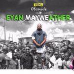 Download Album: Olamide — Eyan Mayweather (Zip)
