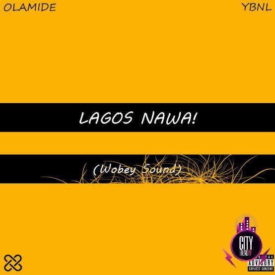 Download Olamide — Lagos Nawa Zip