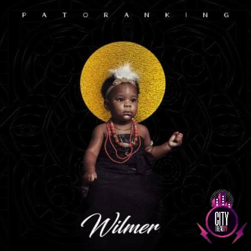 Download Patoranking — Wilmer Complete Album