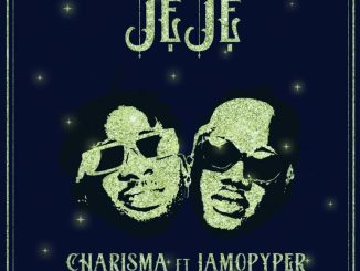 Charisma ft. Jamopyper — Jeje