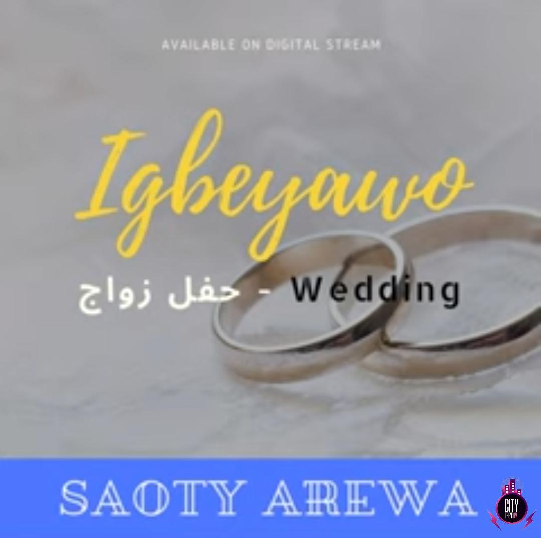Download Saoti Arewa — Igbeyawo Complete Album