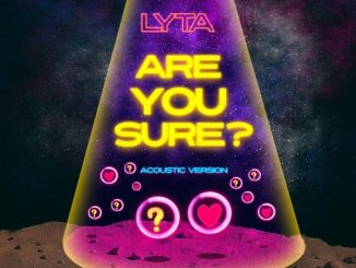 Lyta — Are You Sure Acoustic Version