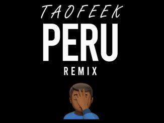 Taofeek — Peru Remix