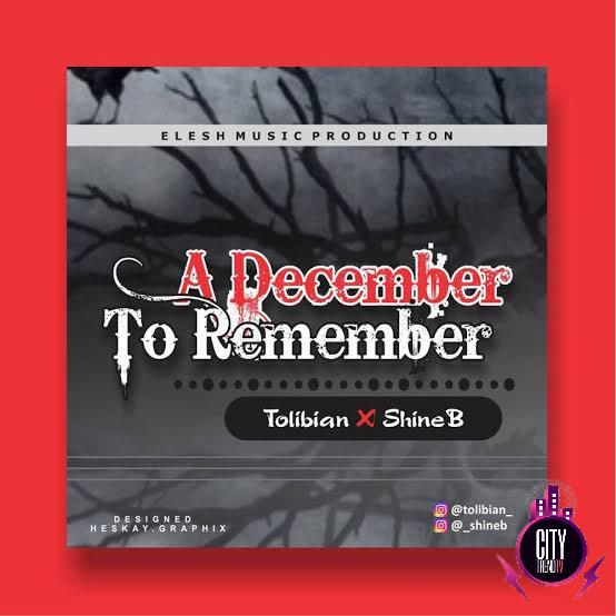 Tolibian — A December To Remember ft. Shineb DSL