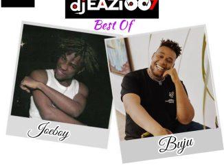 DJ Eazi007 — Best Of Joeboy Buju Mix